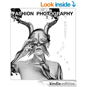 Fashion Photography - A Pocket Tutorial
