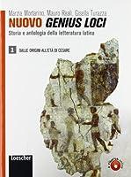 Nuovo genius loci. Storia e antologia della letteratura latina. Con espansione online. Per le Scuole superiori: 1
