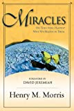 Miracles: Do They Still Happen? Why Do We Believe in Them
