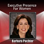 Executive Presence for Women | Barbara Pachter