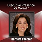 Executive Presence for Women | [Barbara Pachter]