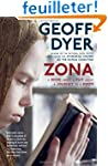 Zona: A Book About a Film About a Jou...