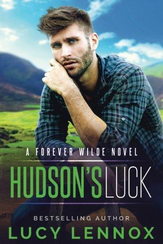Hudsons Luck A Forever Wilde Novel (Volume 4) [Lennox, Lucy] (Tapa Blanda)