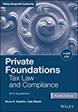 Private Foundations: Tax Law and Compliance, 2015 Cumulative Supplement (Wiley Nonprofit Law, Finance and Management Series)