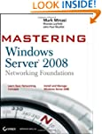 Mastering Windows Server 2008 Network...