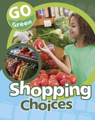 Shopping Choices (Go Green (Sea-To-Sea))