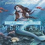 Mermaid | Mary Jade Monroe