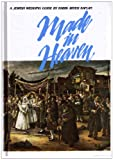 Made in Heaven: A Jewish Wedding Guide (0940118114) by Aryeh Kaplan