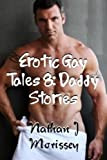 Erotic Gay Tales 8: Daddy Stories