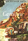 Caravan -A Romantic Novel By Lady Eleanor Smith