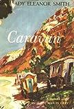 Caravan -A Romantic Novel By Lady Eleanor Smith