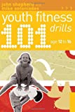 img - for 101 Youth Fitness Drills Age 12-16 book / textbook / text book