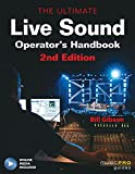 The Ultimate Live Sound Operators Handbook, 2nd Edition (Music Pro Guides) Bk online media