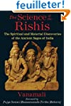 The Science of the Rishis: The Spirit...
