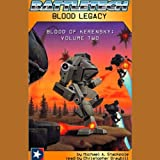 Battletech: Blood Legacy (Blood of Kerensky: Volume Two)