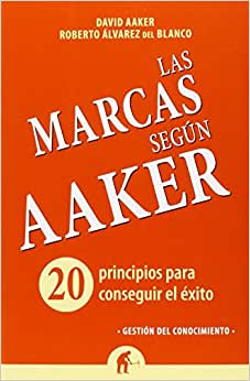 Las Marcas Segun Aaker (Spanish Edition)