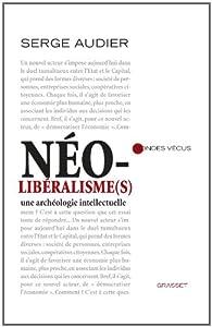 N�olib�ralisme(s) par Serge Audier