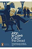 Call for the Dead. John Le Carr (0141198281) by Le Carre, John