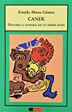 img - for Canek Historia Y Leyenda De Un Heroe Maya book / textbook / text book
