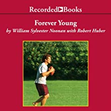 Forever Young: My Friendship with John F. Kennedy, Jr. | Livre audio Auteur(s) : William Noonan Narrateur(s) : Adam Grupper