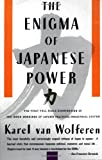 The Enigma of Japanese Power (0679728023) by Van Wolferen, Karel