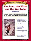 The Lion, the Witch, and the Wardrobe Lit Guide (Literature Circle Guide Series)