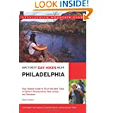 AMC's Best Day Hikes Near Philadelphia: Four-season Guide to 50 of the Best Trails in Eastern Pennsylvania, New...