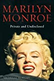 Marilyn Monroe: Private and Undisclosed (Brief Histories)