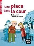 """Afficher """"Une Place dans la cour"""""""