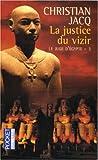 echange, troc Christian Jacq - La Justice du Vizir, tome 3