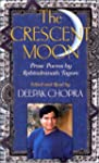 The Crescent Moon: Prose Poems