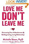 Love Me, Don't Leave Me: Overcoming F...