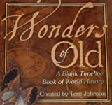 Wonders of Old: A Blank Timeline of World History