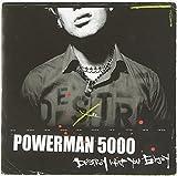 Destroy What You Enjoy by Powerman 5000 (2007)