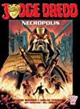 Judge Dredd: Necropolis Book One (2000 AD Presents)