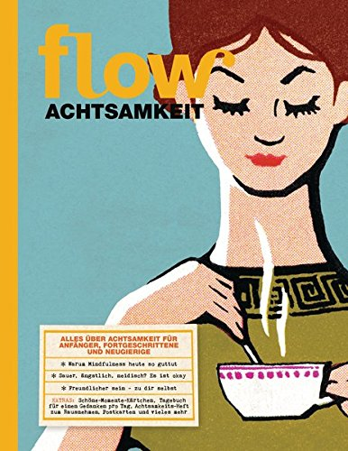 Flow Mindfulness 2016: Achtsamkeit