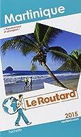 Guide du Routard Martinique 2015