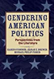 img - for Gendering American Politics: Perspectives from the Literature book / textbook / text book