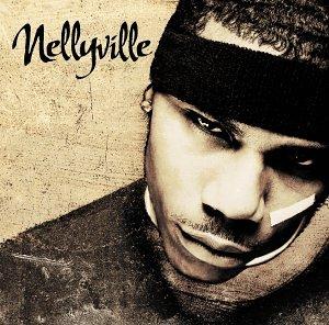Nelly - Nellyville (Clean) - Zortam Music