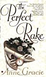 The Perfect Rake (Merridew Series) (0425203956) by Gracie, Anne