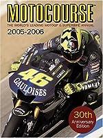 Motocourse Annual 2005/6: The World's Leading Moto GP and Superbike Annual