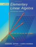 img - for By Howard Anton - Elementary Linear Algebra: Applications Version: 10th (tenth) Edition book / textbook / text book