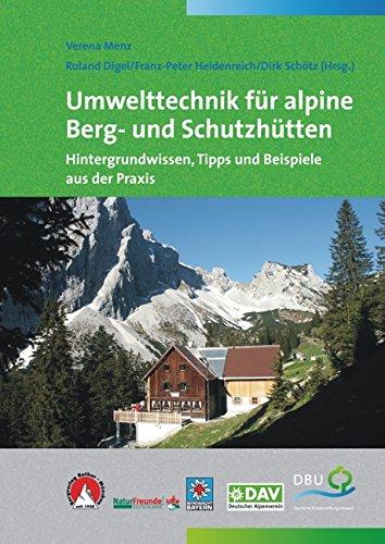 umwelttechnik-fur-alpine-berg-und-schutzhutten-hintergrundwissen-tipps-und-beispiele-aus-der-praxis