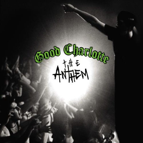 Anthem (Enhanced) by Good Charlotte
