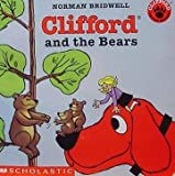 Clifford and the Bears (0439133734) by BRIDWELL, Norman