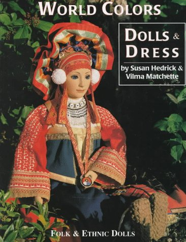 World Colors Dolls & Dresses, Folk & Ethnic Dolls