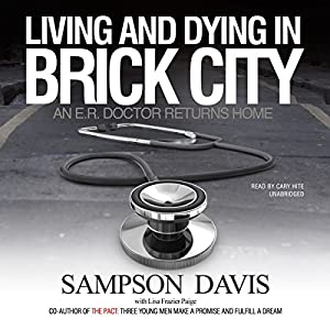Living and Dying in Brick City Audiobook