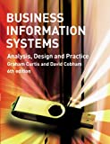 Business Information Systems: Analysis, Design and Practice (6th Edition)