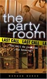 Last Call (Party Room)