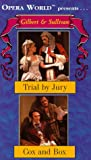 Video - Gilbert & Sullivan - Trial by Jury / Cox and Box (Opera World) [VHS]